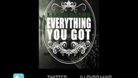 Lloyd Banks - Everything You Got Blue Friday Hfm2 Nov 22nd