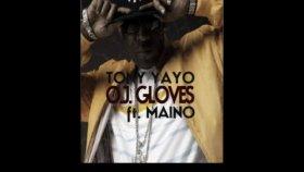 Tony Yayo - Oj Gloves Feat Maino Download Link