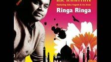 A.r. Rahman - Ringa Ringa