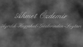 Ahmet Özdemir-Ayrılık Hoşçakal Gözlerinden Soytarı