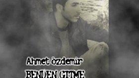Ahmet Özdemir-Benden Gitme