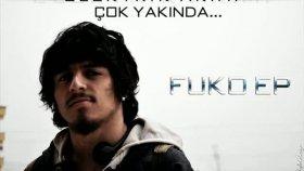 Fuko Ep - Elektrik Akımı Albüm Snıppet