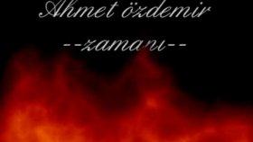 Ahmet Özdemir-Zamanı