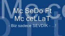 Mc Sedo Ft Mc Cellatbiz Sadece Sevdik