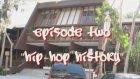 gs up tv hip hop history episode 2 video