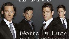 İl Divo - Notte Di Luce -- Nights In White Satin