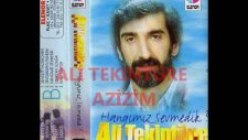 Ali Tekintüre Azizim