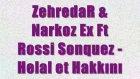 narkoz ex & zehredar - hakkını helal et ft. rossi sonquez