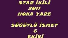 Star İkili  Noka Yare