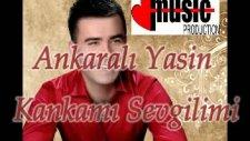 Ankaralı Yasin Kankamı Sevgilim 2011 Albüm Byferhat