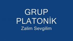 Grup Platonik - Zalim Sevgilim