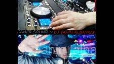 Dj Şahin Albayrak Caner Sound Mega Mix [ Remix ] 2011