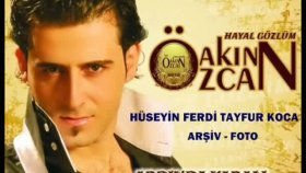 Özcan - Hayal Gözlüm - Hüseyin Ferdi Tayfur Koca