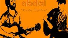Abdal Ervah I Ezelden