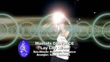Mustafa Güngece - Lay Lay Lom [yenı Klıp 2011]