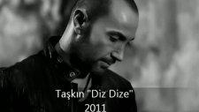 Taşkın Diz Dize 2011
