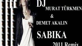 Dj Murat Türkmen & Demet Akalın - Sabıka 2011 Remix