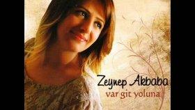 Zeynep Akbaba - Var Git Yoluna 2o11