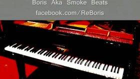 Boris Aka Smoke - Güzel Bir Piano Dinleyin Lütfen