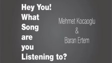 Hey You! What Song Are You Listening To? İstanbul