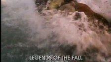 legends of the fall 2 fragmanı