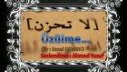 Ahmed Yusuf - Üzülme Senai Demirci