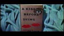 a kiss before dying fragmanı 1