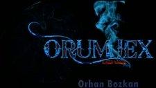 Orhan Bozkan ''orumjex''teşekkür Ederim
