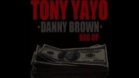 Tony Yayo - Bag Up Feat Fred Da Godson  Danny Brown