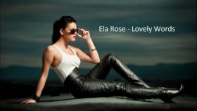 Ela Rose- Lovely Words