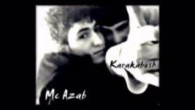 dj karakabush & mc azab ft k-falet - sensiz yetim kaldı benliğim