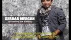 serdar mercan son aşkımsın 2011 by damarabeskci