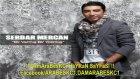 Serdar Mercanbir Varmis Bir Yokmus Remix Versiyon 2011 By Damarabeskci