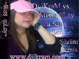 Dj İkram Vs.miss Gülay - Bu Sana Son Sözüm Remix