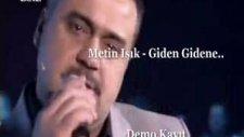 metin işık giden gidene 2011 son albüm demo sevenlerine !