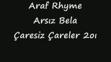 Arsız Bela Çaresiz Çareler [video Klip] 2011