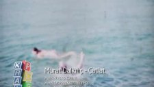 Murat Dalkılıç-Çatlat