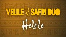 Velile -  Safri Duo Helele