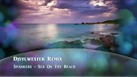 Spankers-Sex On The Beach Djsylwester Trance Mix