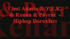 cimi admin & y.e.k. & kenan & poyraz - hiphop dorukları