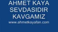Ahmet Kaya Siz Yanmayın