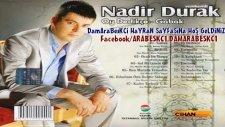 Yenikentli Nadir  Oy Dedikçe 2011 Yeni Oyun Havası - By Damarabeskc1