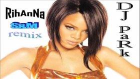 Dj Park - Rihanna - S