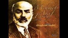 İbrahim Sadri - Çanakkale Şehitlerine 2011 [mehmet Akif Ersoy Şiirleri]