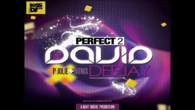 David Deejay Featp Jolie & Nonis Perfect 2 Original Radio Edit