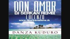 Danza Kuduro - Dj Serkan 2011 Remix