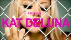 Kat Deluna - Drop İt Low