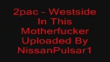 2pac - westside ın this motherfucker