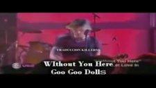 Goo Goo Dolls - Without You Here Live Sub Espaol