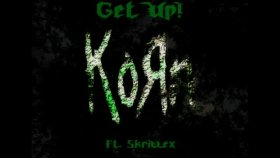 Korn - Ft. Skrillex - Get Up